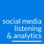 Social Media Listening and Analytics