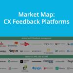 Market Map: CX Feedback Tools