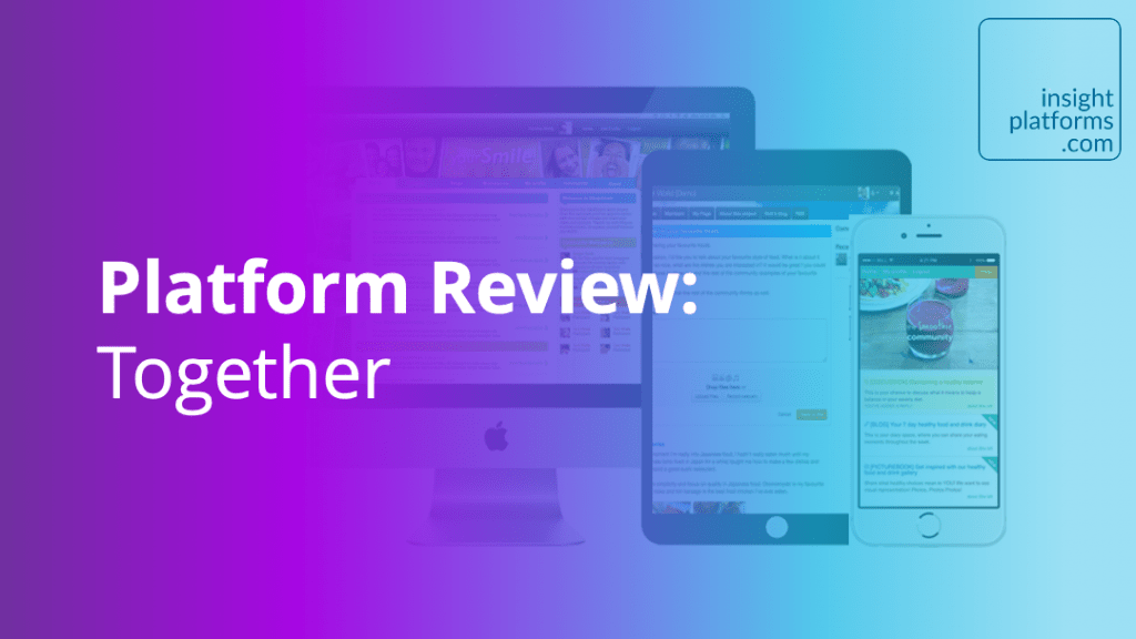 Platform Review - Together - Insight Platforms