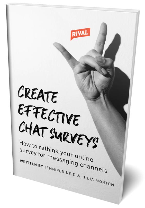 Rival Technology Create Effective Chat Surveys