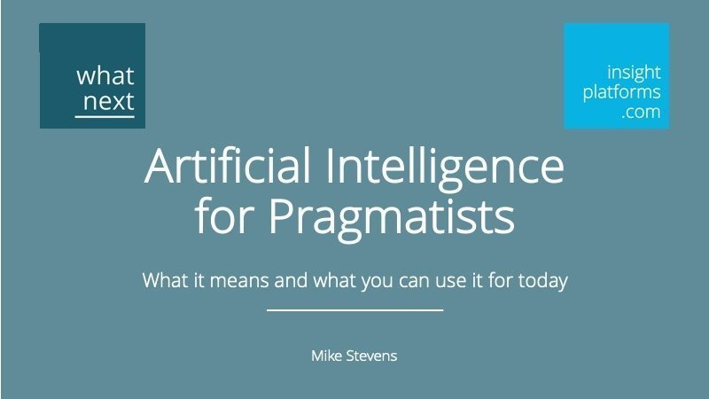 AI for Pragmatists - Insight Platforms
