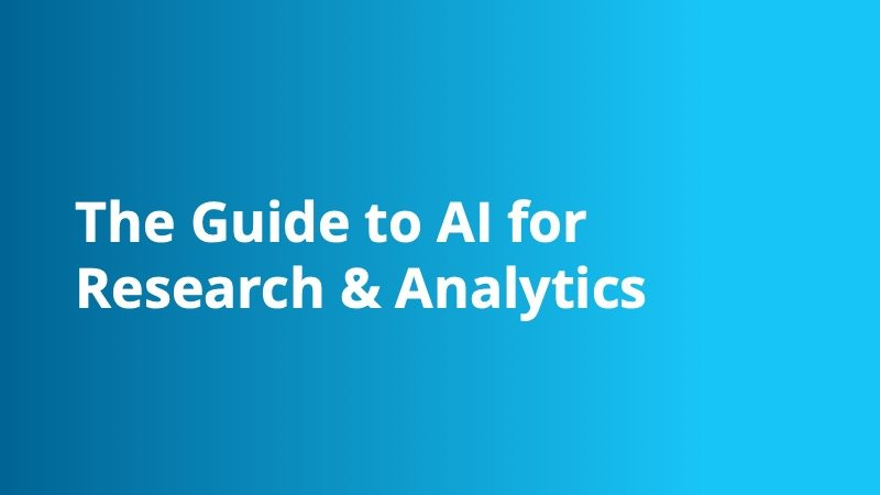 The Guide to AI for Research & Analytics - Insight Platforms