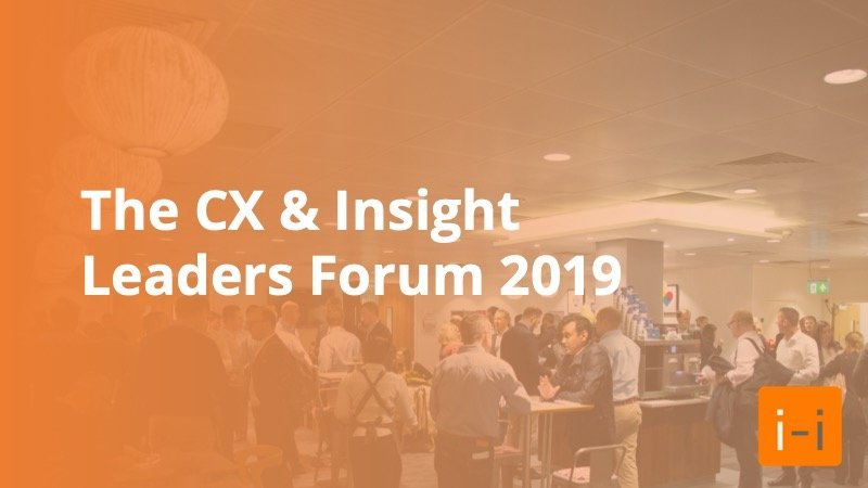 CX and Insight Leaders Forum - Insigth Platforms