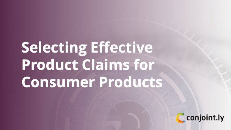 Selecting Effective Product Claims - Featured Image - Insight Platforms