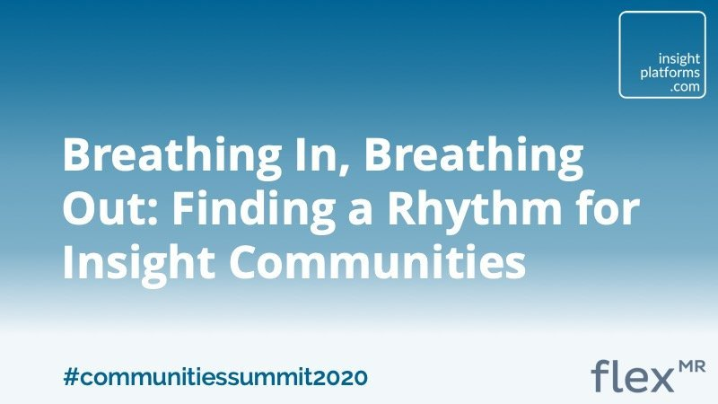 Breathing In, Breathing Out - Finding a Rhythm for Insight Communities