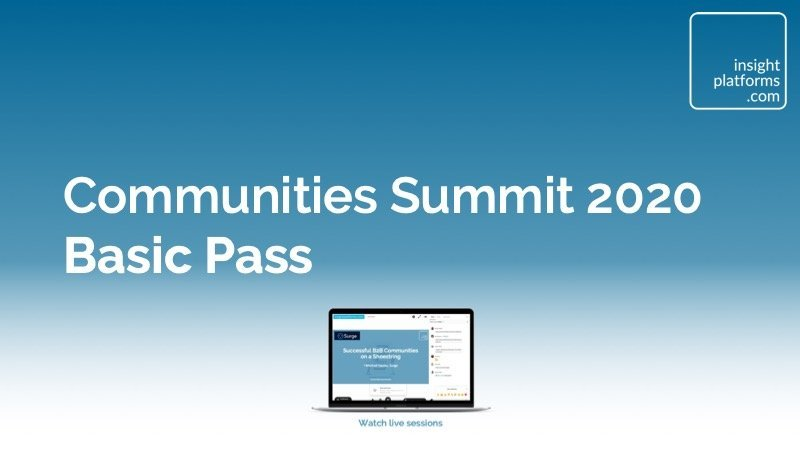 Communities Summit Basic Pass - Insight Platforms