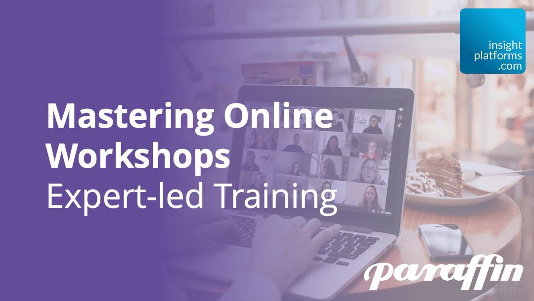 Mastering Online Workshops with Paraffin Featured Image - Insight Platforms