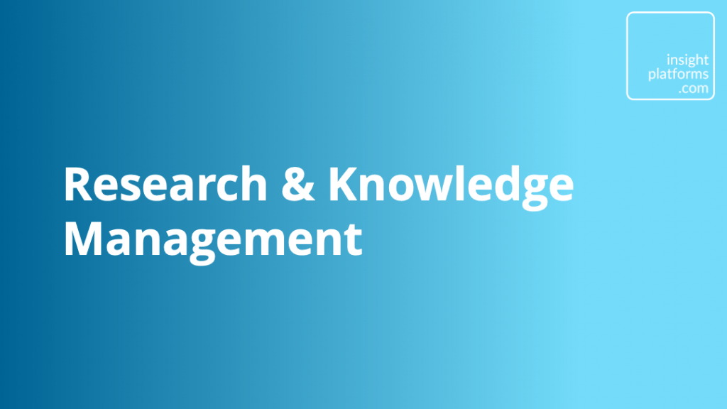 Research & Knowledge Management Category - Insight Platforms
