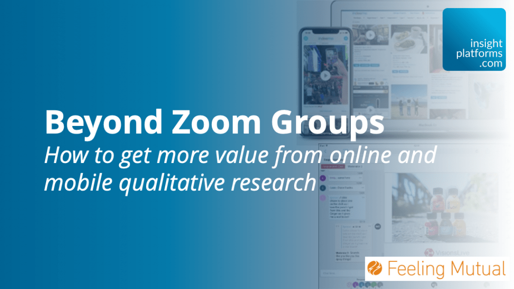 Beyond Zoom Groups - Insight Platforms