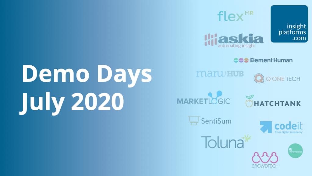 Demo Days July 2020 - Insight Platforms