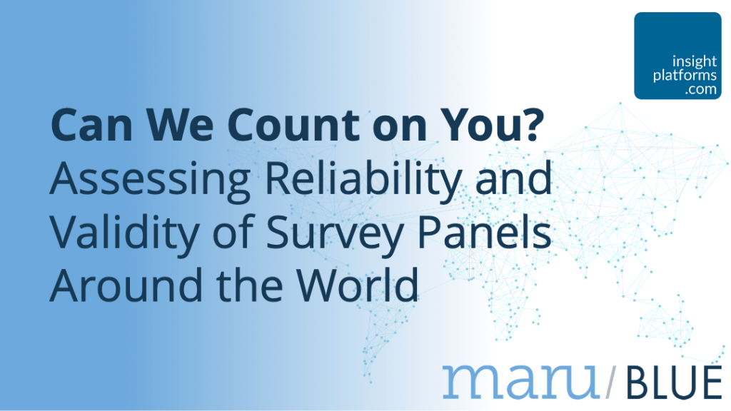 Assessing Reliability and Validity of Survey Panels - Insight Platforms