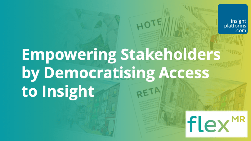 Empowering Stakeholders by Democratising Access to Insight