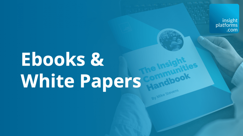 Ebooks and White Papers Featured Image - Insight Platforms