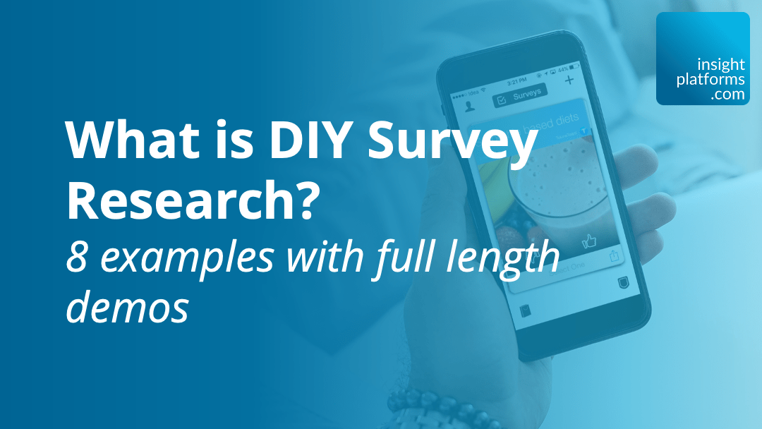What is DIY Survey Research - Featured Image - Insight Platforms