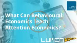 Webinar - Attention Economics Behavioural Economics Featured Image 2 - Insight Platforms